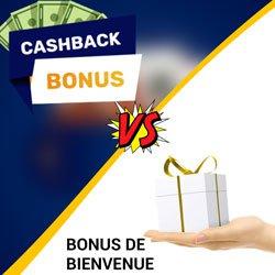 Cashback de casino en ligne vs Bonus de bienvenue